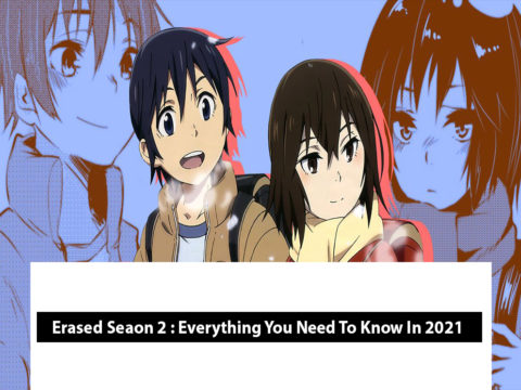 Erased Seaon 2 : Everything You Need To Know In 2021