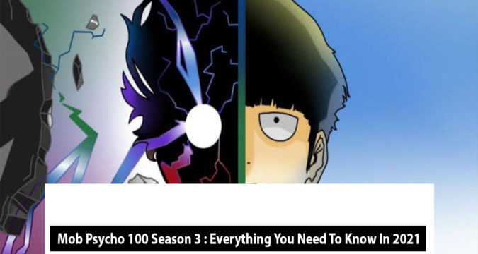 Mob Psycho 100 Season 3 : Everything You Need To Know In 2021