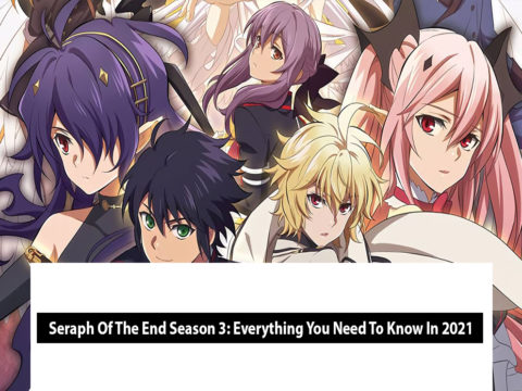 Seraph Of The End Season 3 : Everything You Need To Know In 2021