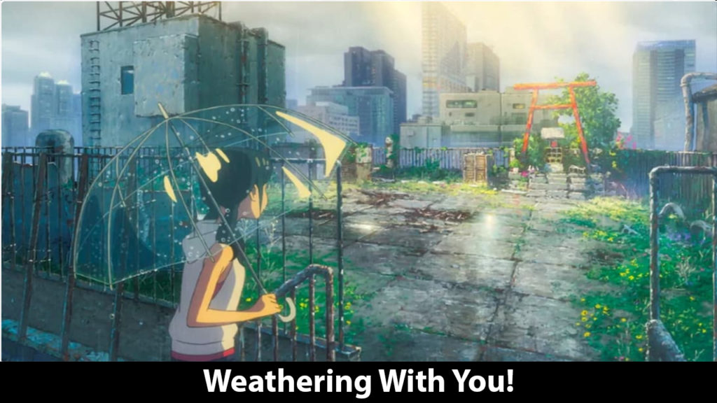 Weathering With You!